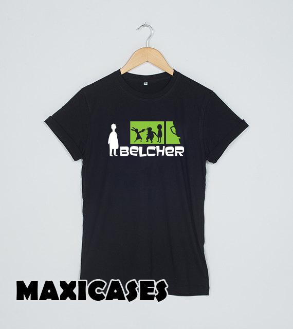 Belcher Bob's Burgers T-shirt Men, Women and Youth