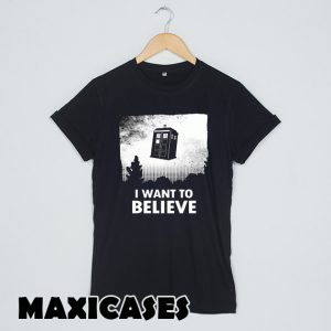 i want to believe doctor who T-shirt Men, Women and Youth