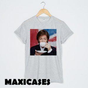 Paul McCartney drink T-shirt Men, Women and Youth