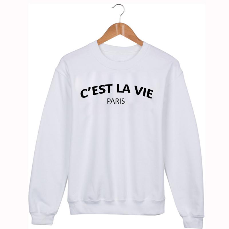 C'est la vie Sweatshirt Sweater Unisex Adults size S to 2XL