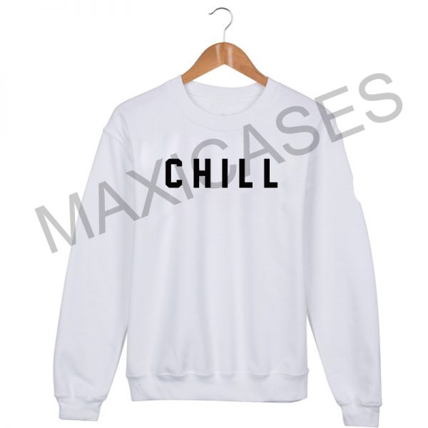 CHILL logo Sweatshirt Sweater Unisex Adults size S to 2XL