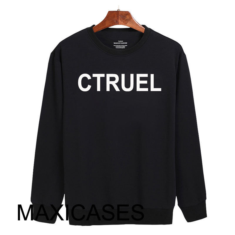 Ctruel Sweatshirt Sweater Unisex Adults size S to 2XL