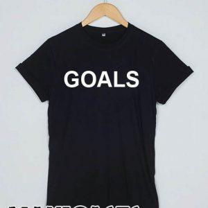 Goals T-shirt Men Women and Youth