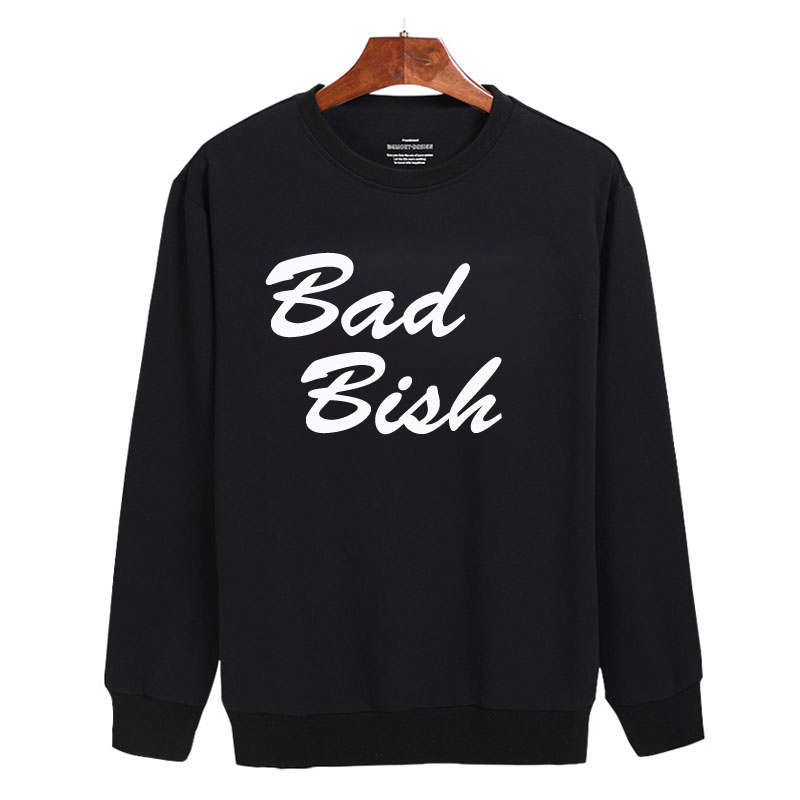 Bad bish Sweatshirt Sweater Unisex Adults size S to 2XL