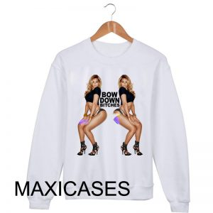 Bow Down bitches Sweatshirt Sweater Unisex Adults size S to 2XL