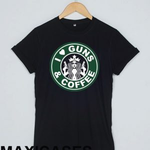 I love guns and coffee T-shirt Men Women and Youth