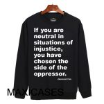 If you are neutral Sweatshirt Sweater Unisex Adults size S to 2XL