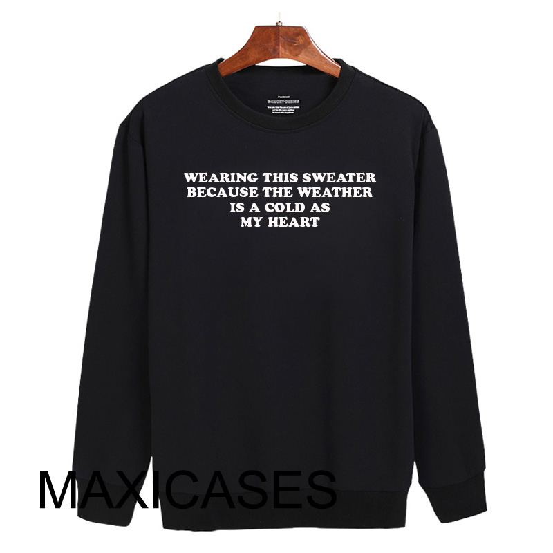 Wearing this sweater Sweatshirt Sweater Unisex Adults size S to 2XL