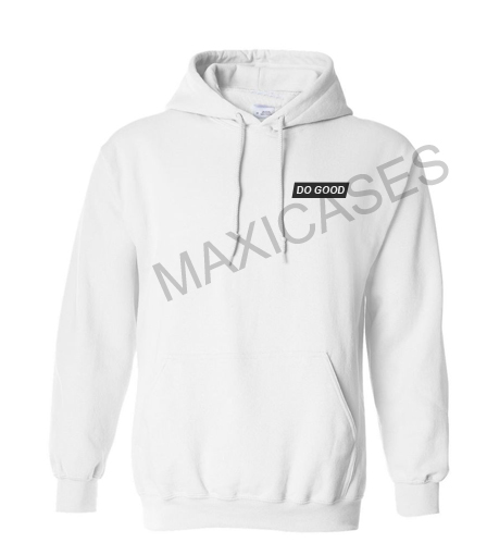 Do good Hoodie Unisex Adult size S - 2XL