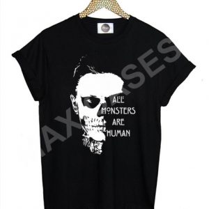 All monsters are human AHS T-shirt Men Women and Youth