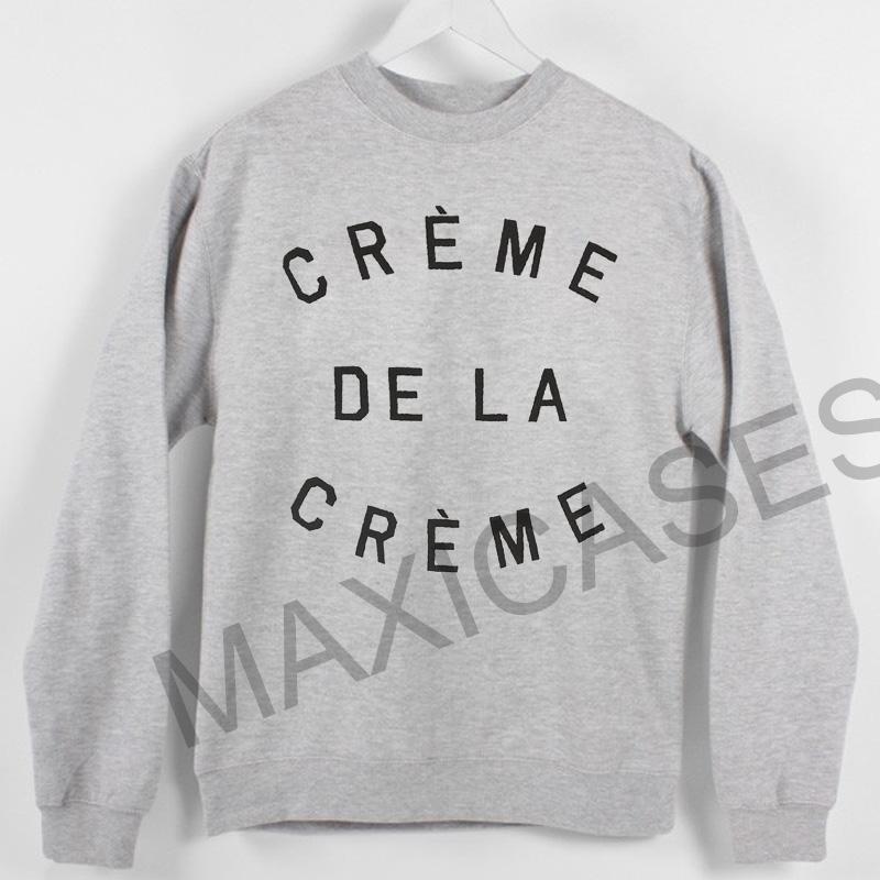 Creme De La Creme Sweatshirt Sweater Unisex Adults size S to 2XL