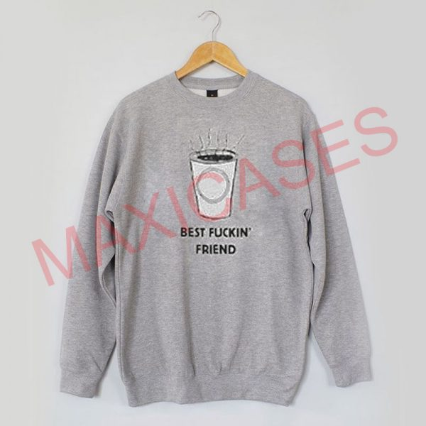Hips And Hair Best Fuckin Friend Sweatshirt Sweater Unisex Adults size S to 2XL