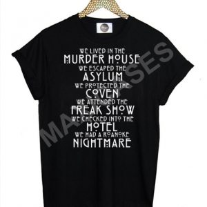 We lived in the murder house T-shirt Men Women and Youth