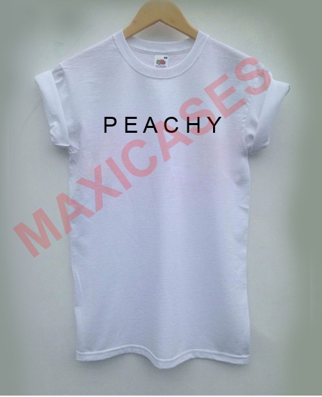 Peachy T Shirt Men Women And Youth