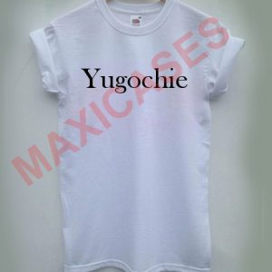 Yugochie T-shirt Men Women and Youth