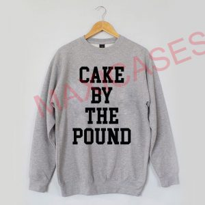 Cake by the pound Sweatshirt Sweater Unisex Adults size S to 2XL