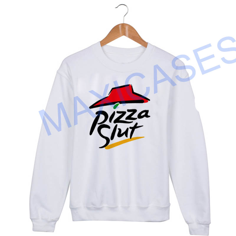 Pizza slut Sweatshirt Sweater Unisex Adults size S to 2XL