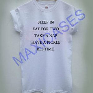 Sleep in eat for two T-shirt Men Women and Youth