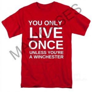 You only live once T-shirt Men Women and Youth