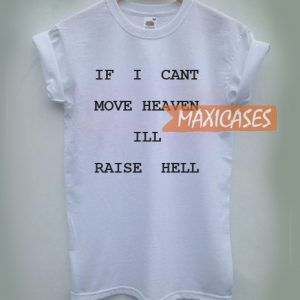 If I Cant Move Heaven Cheap Graphic T Shirts for Women