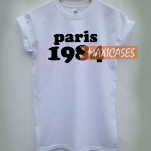 Paris 1984 T-shirt Men Women and Youth