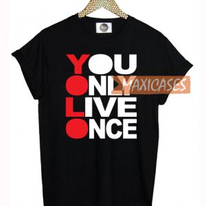 YOLO - You Only Live Once Cheap Graphic T Shirts for Women