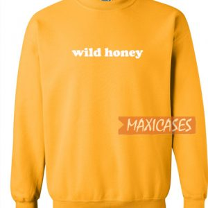 Wild Honey Sweatshirt