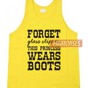 Forget Glass Slippers Tank Top