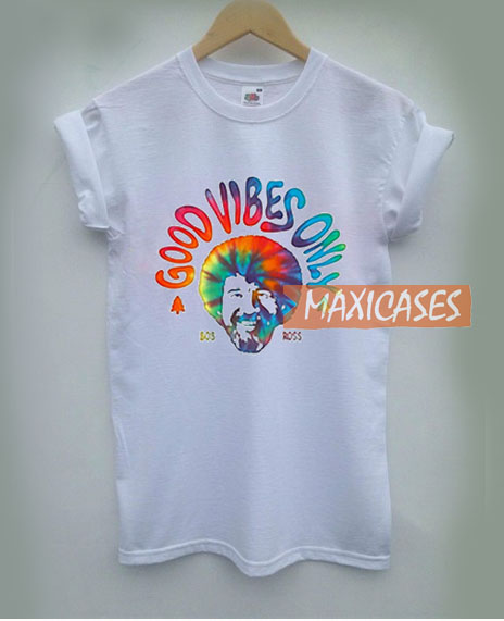8e66908f Good Vibes Only Bob Ross T Shirt Women Men And Youth Size S to 3XL