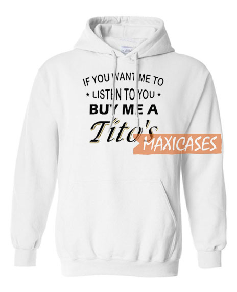 If You Want If You Want Me To Hoodie