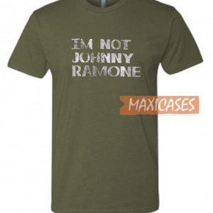 Im Not Johnny Ramone T Shirt