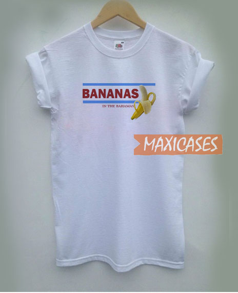 Bananas Is The Bahamas T Shirt