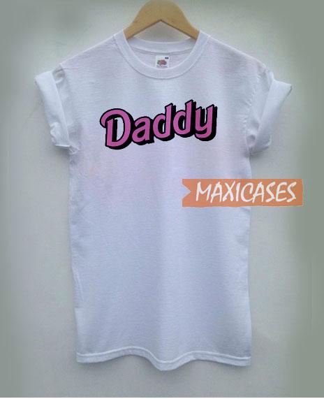 Daddy Font T Shirt
