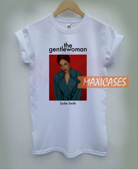 b7a9bdc7e The Gentlewoman Zadie Smith T Shirt Women Men And Youth Size S ...
