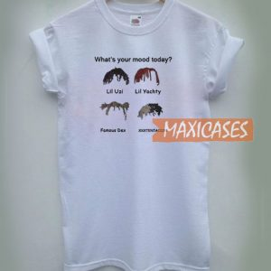 What's Your Mood Today T Shirt