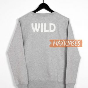 Wild Grey Sweatshirt