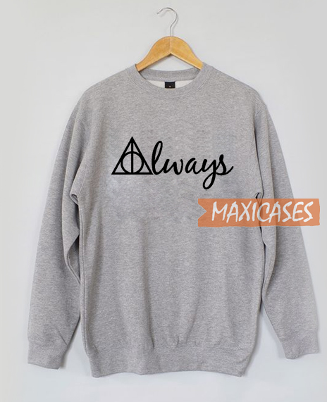 Always Harry Potter Sweatshirt