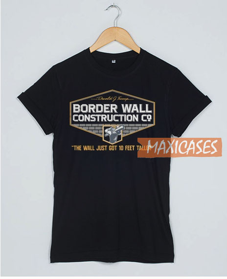 Donald Trump Border T Shirt