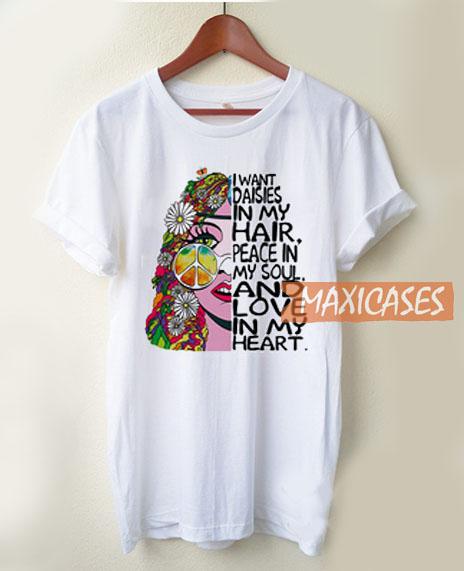 I Want Daisies T Shirt