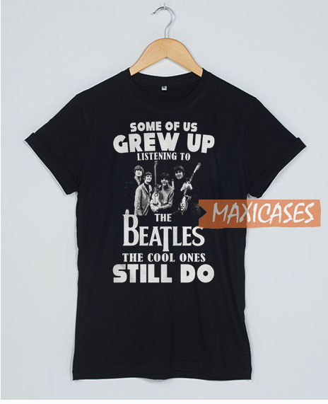 Some Of Us Grew Up T Shirt