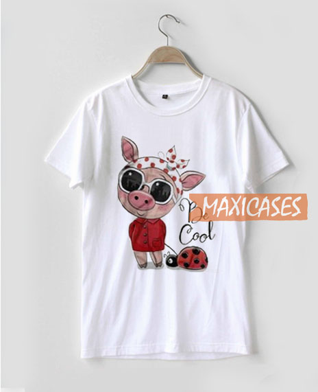Original Be Cool Piggy Ladybug T Shirt