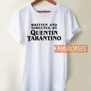 Written And Directed By Quentin T Shirt