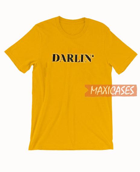 Darlin' T Shirt