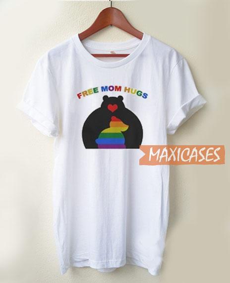 Free Mom Hugs Mama Bear T Shirt