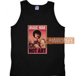 Bob Ross Make War Not Art Tank Top