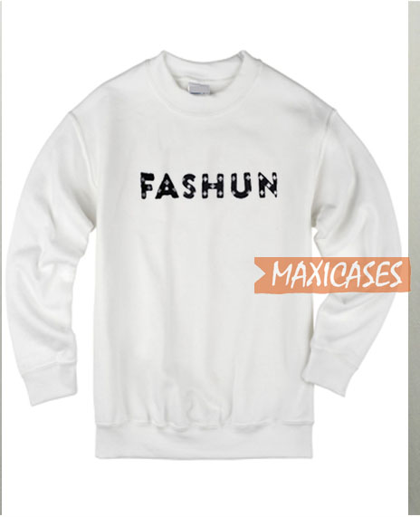 Fashun Sweatshirt