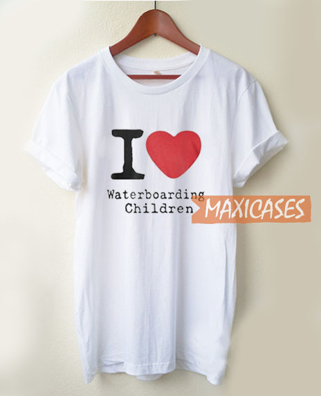 I Love Waterboarding T Shirt