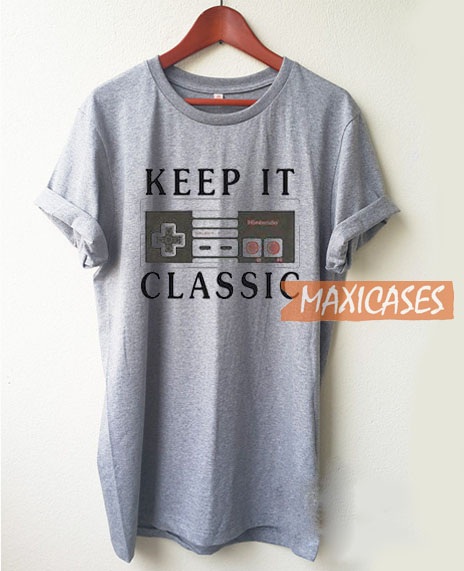 Keep It Classic T Shirt