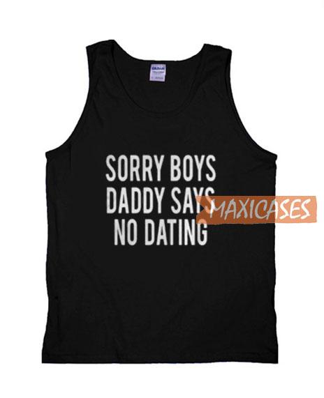 Sorry Boys Daddy T Shirt