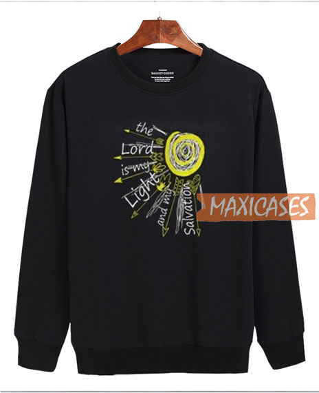 The Lord Is My Light Sweatshirt